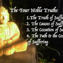 Changing Your Relationship to Life Through the Four Noble Truths
