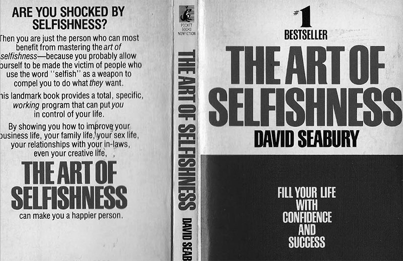 Reflections on The Art of Selfishness by David Seabury